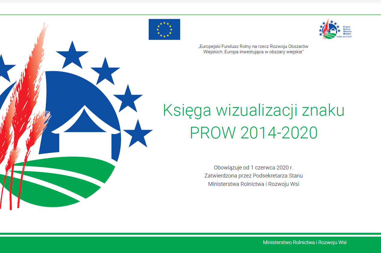 Od 1 czerwca 2020 roku zmieniona Księga wizualizacji znaku PROW ...